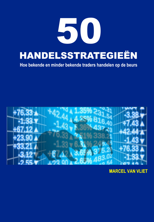 50 Handelsstrategieën: Hoe bekende en minder bekende traders handelen op de beurs